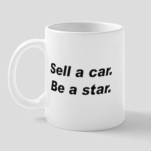 Sell a Car, Be a Star - Car Sales Mug