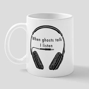 When Ghosts Talk Mug
