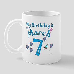 March 7th Birthday Mug