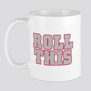 Original ROLL THIS! Mug