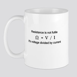 Resistance is NOT futile Mug
