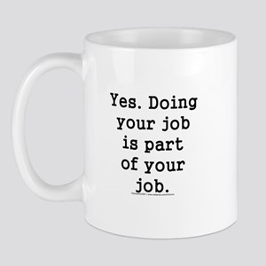 do your job button Mugs