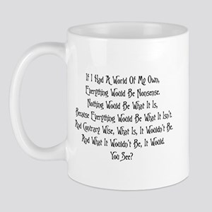A World Of My Own Mug