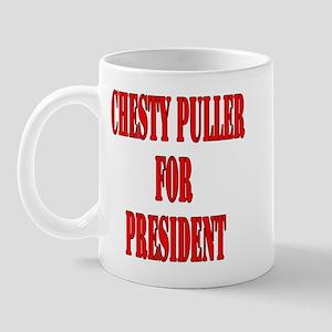 Chesty Puller for President Mug