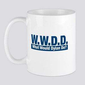 WWDD What Would Dylan Do? Mug