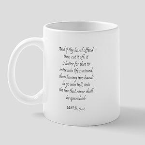 MARK  9:43 Mug