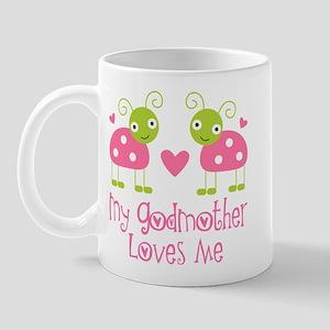 My Godmother Loves Me Mug