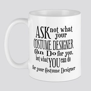 Ask Not Costumer Mug