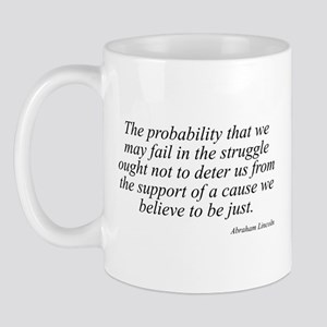 Abraham Lincoln quote 98 Mug