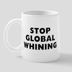 Stop Whining 11 oz Ceramic Mug