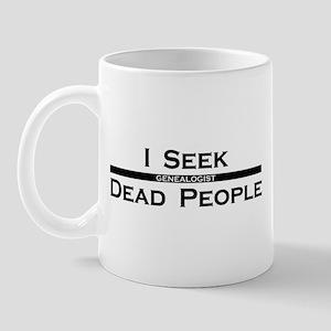 I Seek Dead People Mug