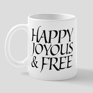 Happy Joyous & Free Mug