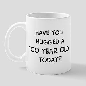Hugged a 100 Year Old Mug