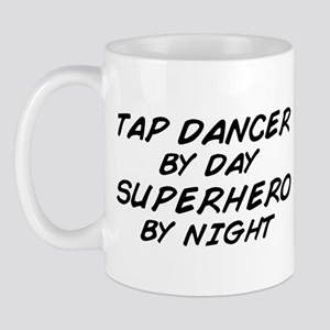 Tap Dancer Superhero by Night Mug