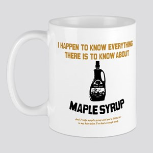 I Know Maple Syrup Mug