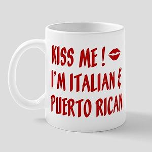 Kiss Me: Italian & Puerto Ric Mug