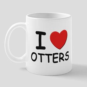 I love otters Mug