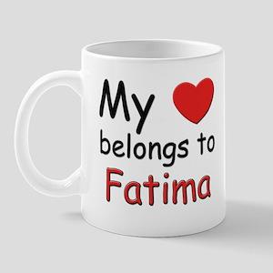 My heart belongs to fatima Mug