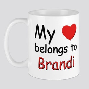 My heart belongs to brandi Mug