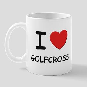 I love golfcross  Mug