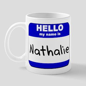 hello my name is nathalie  Mug