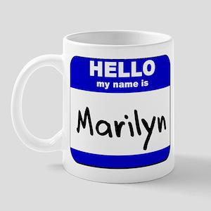 hello my name is marilyn  Mug