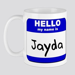 hello my name is jayda  Mug