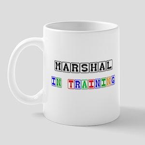 Marshal In Training Mug