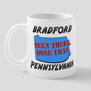 bradford pennsylvania - been there, done that Mug