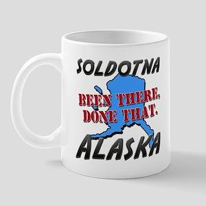 soldotna alaska - been there, done that Mug