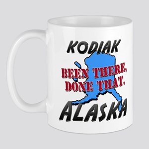 kodiak alaska - been there, done that Mug