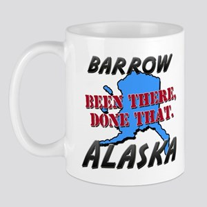 barrow alaska - been there, done that Mug