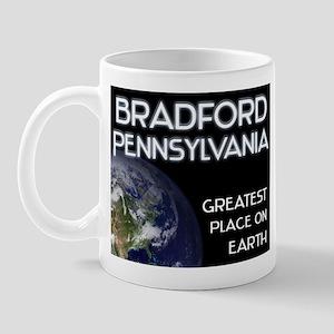 bradford pennsylvania - greatest place on earth Mu