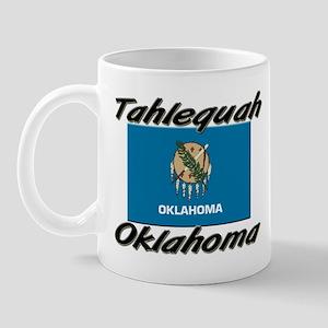 Tahlequah Oklahoma Mug