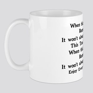 ENCOURAGEMENT - THIS TOO SHALL PASS Mug