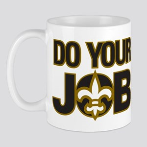 Do Your Job Mug
