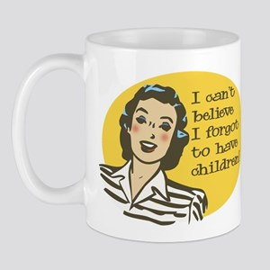 Forgot to have Children Mug