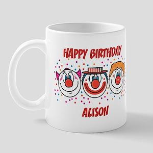 Happy Birthday ALISON (clowns Mug