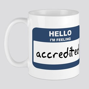Feeling accredited Mug