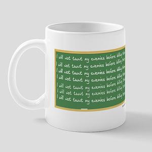 No Taunting! Mug