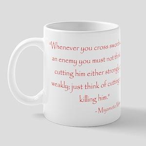 Miyamoto Musashi Quote Mug
