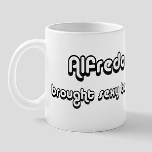Sexy: Alfredo Mug