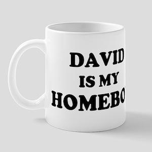 David Is My Homeboy Mug
