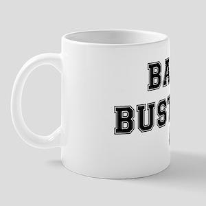 BALL BUSTERS Mug