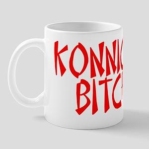 Konnichiwa Bitches Mug