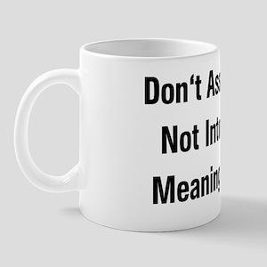 Meaningless Sex Mug