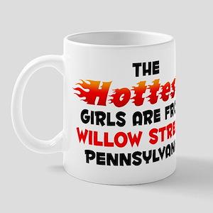 Hot Girls: Willow Stree, PA Mug