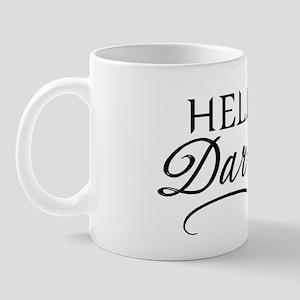 Hello, Darling Mug