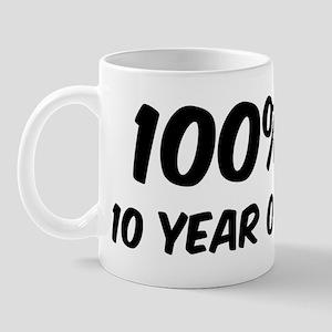 100 Percent 10 Year Old Mug