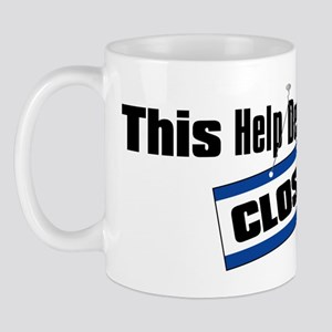 Help Desk Closed Mug